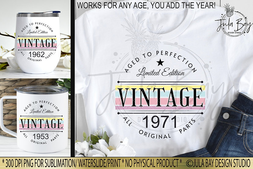 Pretty Sublimation Designs Birthday Vintage Aged To Perfection PNG