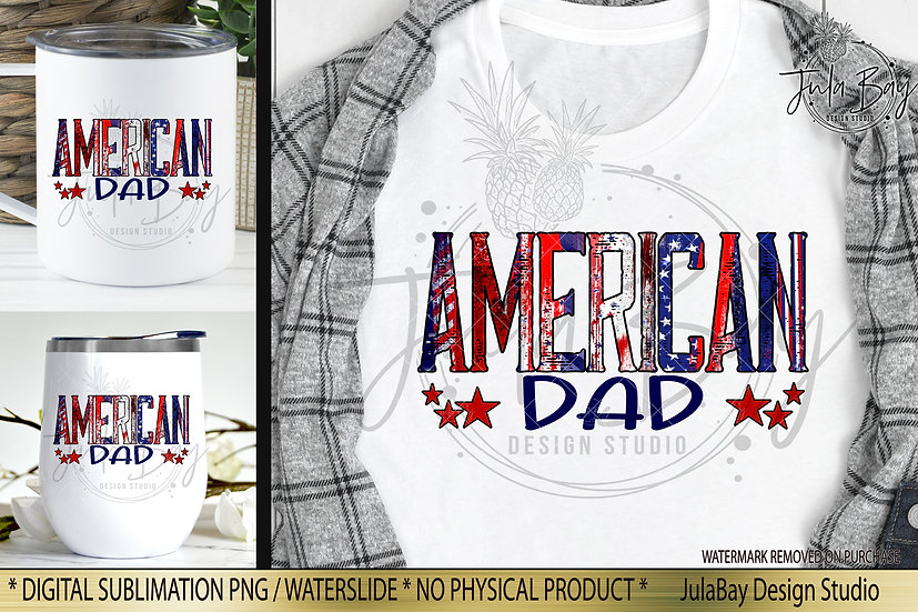 American Dad PNG 4th of July USA Independence Day Sublimation Design