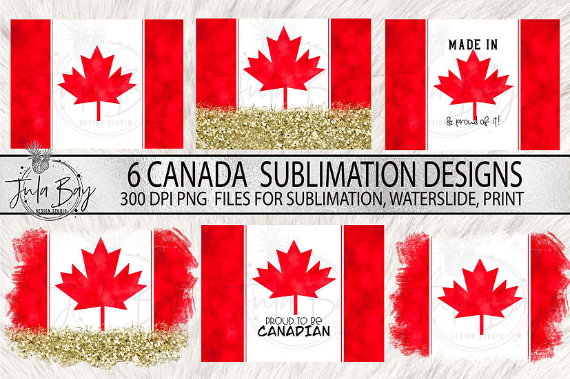 Canadian Flag Sublimation Bundle PNG Proud to Be Canadian Made in Canada