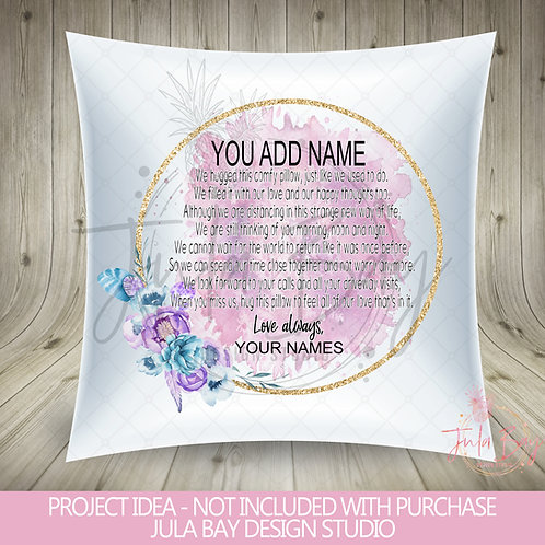 Pillow Hug PNG Quarantine Hug a Pillow Sublimation Pink Floral Dist