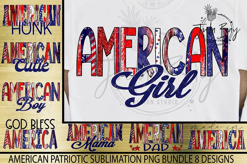American Patriotic Sublimation Bundle American Mom, Girl, Dad, Cutie, Hunk