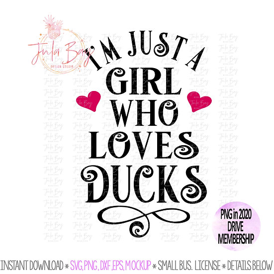 I'm just a girl who loves Ducks SVG Clipart PNG Sublimation DXF EPS Tshirt