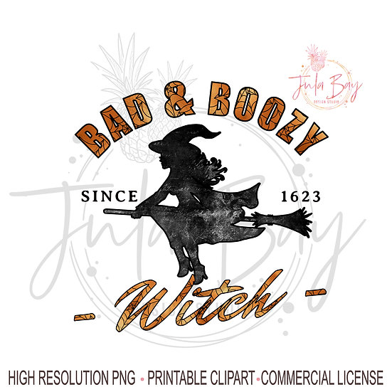 Bad and Boozy Witch PNG Funny Tshirt Sublimation Design Halloween