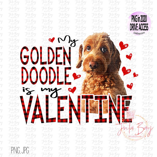 My Golden Doodle is my Valentine Clipart PNG Sublimation Dog Lov
