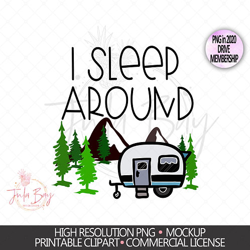 I Sleep Around PNG Clipart for Sublimation Trailer