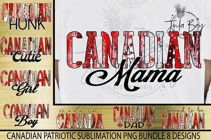 Canadian Patriotic Sublimation Bundle Canadian Mom, Girl, Dad, Cutie, Hunk