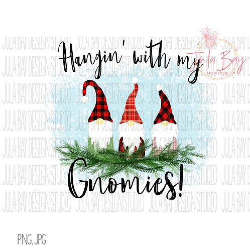 Hangin With My Gnomies Christmas Clipart Family of 3 Gnomes PNG TShirt Design