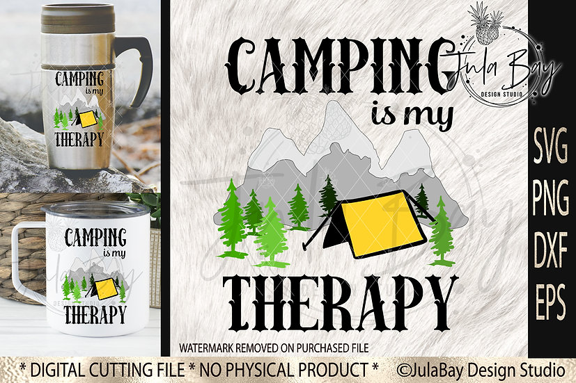 Camping is my Therapy SVG Sublimation Design Tenting PNG