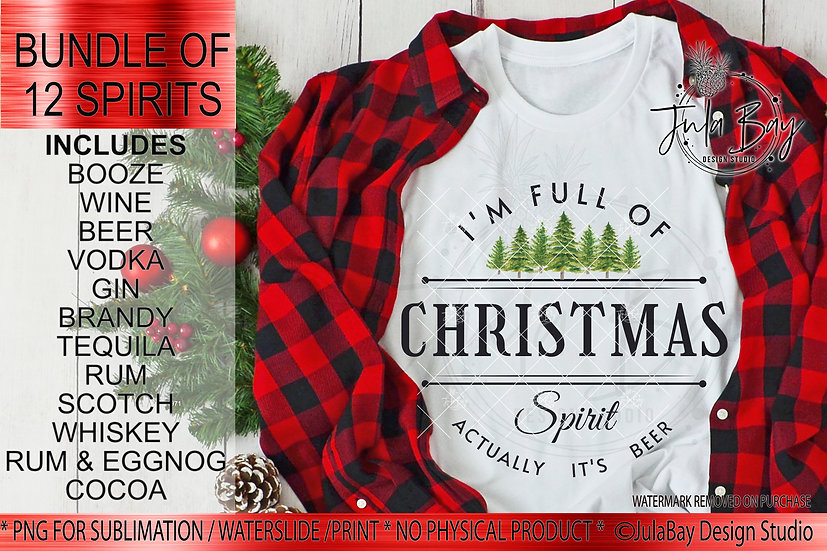 Full of Holiday Spirit Sublimation Bundle Actually It's Wine Booze Beer