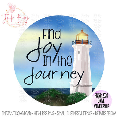 Lighthouse Find Joy In The Journey Sublimation Inspirational Design Clipart PNG