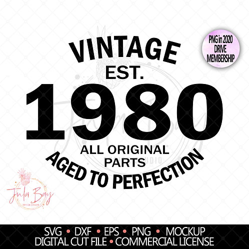 40th Birthday SVG Vintage 1980 All Original Parts Aged to Perfection