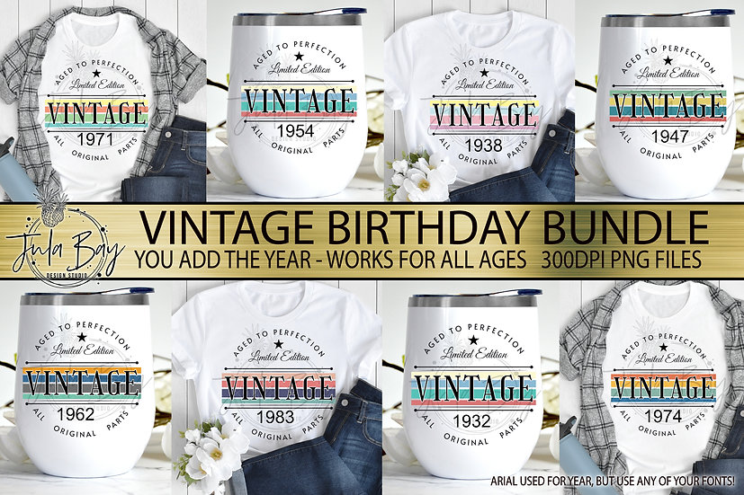 Vintage Aged To Perfection Sublimation Bundle PNG