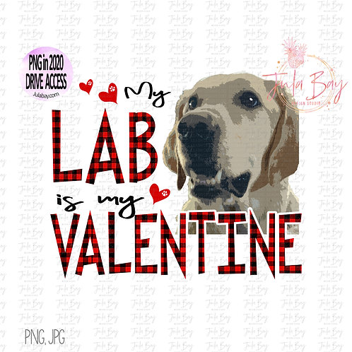 My Lab is my Valentine Clipart PNG Sublimation Design Yellow Labrador Retriever