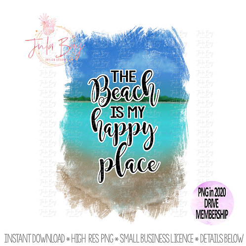 The beach is my happy place PNG Sublimation File