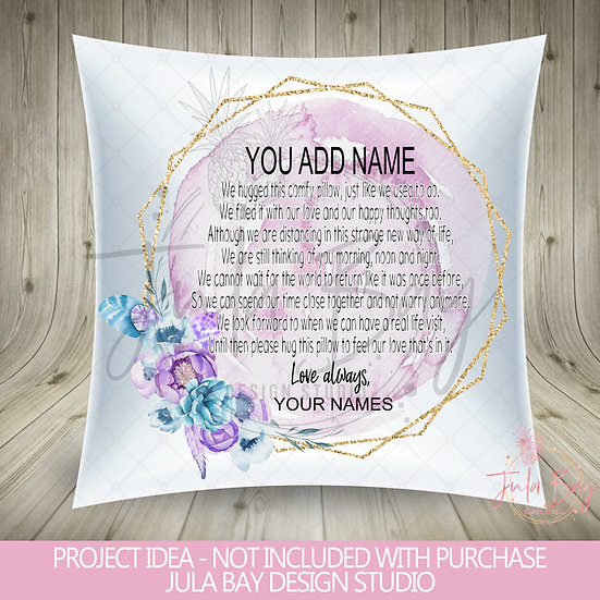Hug in a Pillow PNG Quarantine Hug a Pillow Sublimation Pink Floral Distance