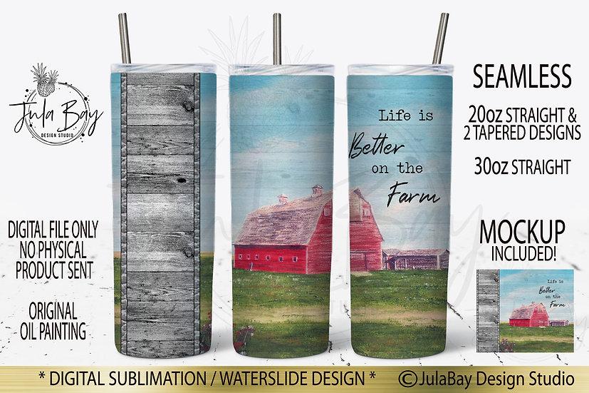 Life is Better on The Farm Skinny Tumbler Sublimation Design - Original Art