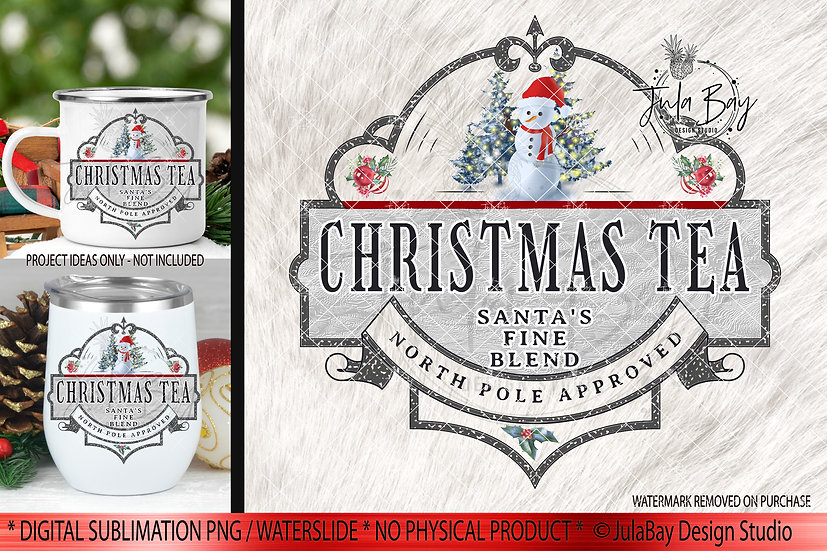 Christmas Tea PNG Christmas Sublimation Design Instant Download North Pole
