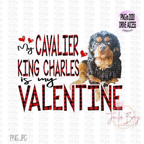 My Cavalier King Charles is my Valentine Clipart PNG Sublimation Dog Lover Black