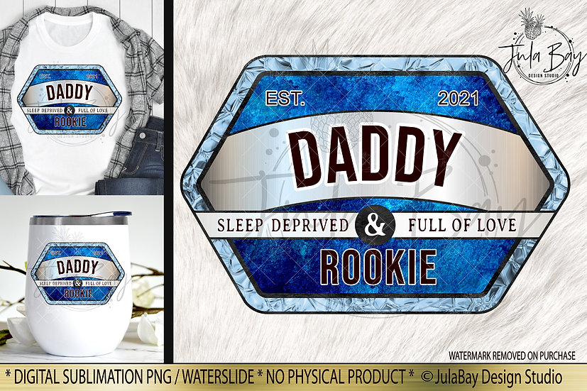 New Dad Sublimation Design Rookie Funny Father's Day PNG