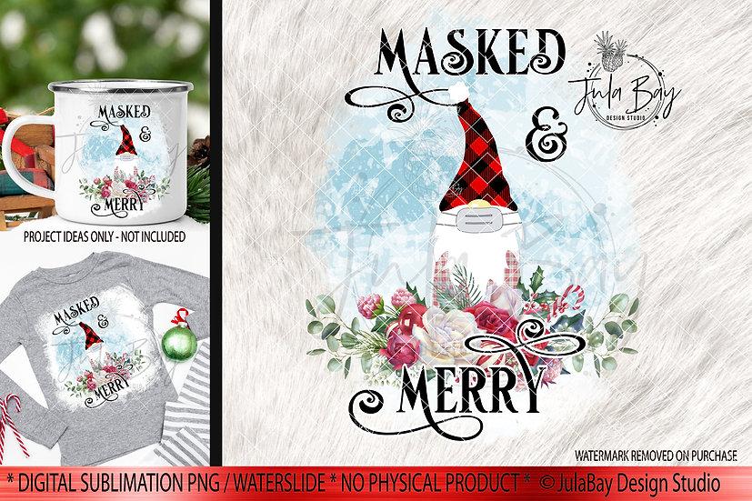 Masked Gnome PNG Christmas Gnome Sublimation Design Shirt Design Mug Design