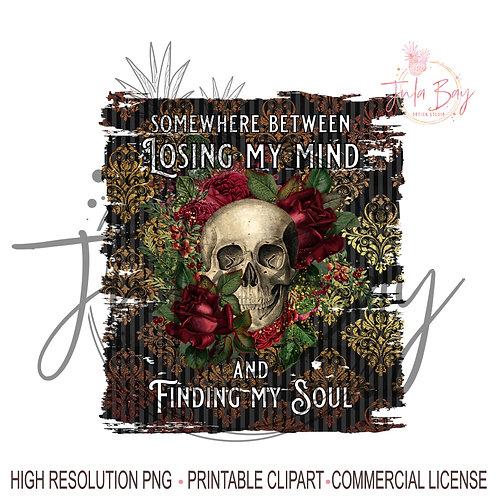 Skull PNG Mug Funny Goth Skull Saying Sublimation Design Losing My Mind