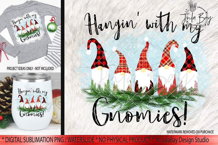 Hangin With My Gnomies Christmas Clipart Family of 5 Gnomes PNG TShirt Transfer