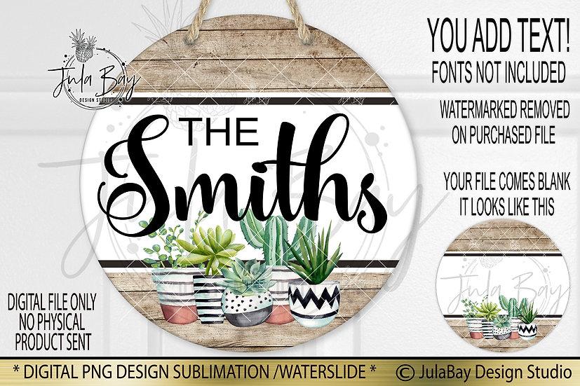 Succulent Round Door Sign Design PNG Sublimation Door Sign Design Sublimation