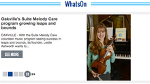"Oakville Beaver: ""Oakville's Suite Melody Care program growing leaps and bounds"""