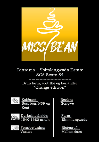 *Orange Edition* Tanzania - Shimlangwada Estate