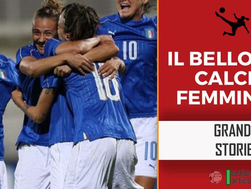 Il bello del calcio femminile!