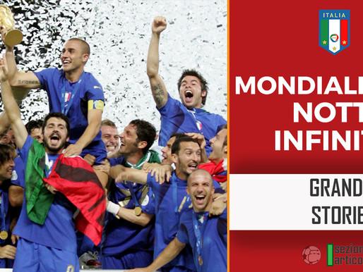 Mondiali 2006, notti infinite!