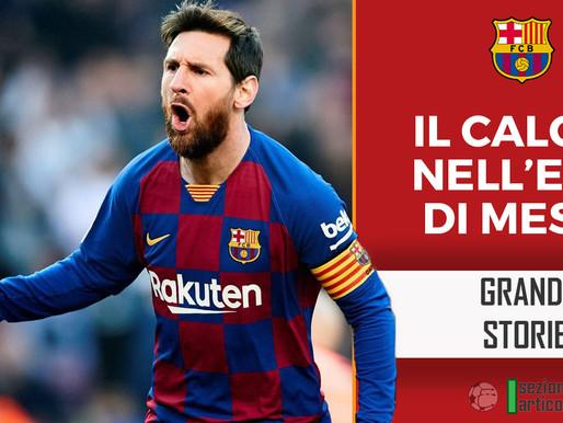 Il Calcio nell'era di Messi!