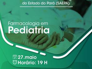 """Programa de Educação Permanente da SAEPA, abordará o tema: """"Farmacologia em Pediatria"""""""
