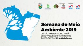 Semana do Meio Ambiente vai debater os desafios da gestão ambiental no Pará