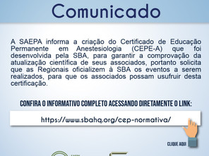 SAEPA informa a criação do Certificado de Educação Permanente em Anestesiologia (CEPE -A) desenvolvi