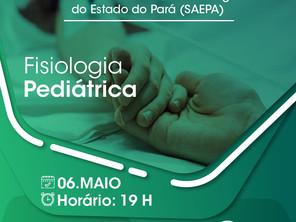 Fisiologia Pediátrica é tema do Programa de Educação Permanente da SAEPA