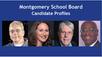 Meet the Montgomery School Board Candidates