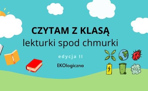 CZYTAM Z KLASĄ lekturki spod chmurki - EDYCJA II