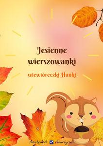 Jesienne Wierszowanki Wiewióreczki Hanki