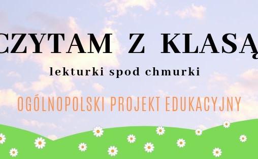 """""""CZYTAM Z KLASĄ lekturki spod chmurki"""""""