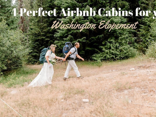 Four Perfect Airbnb Cabins for your Washington Elopement / Shantel Wall Photography