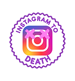 instagram to death.png