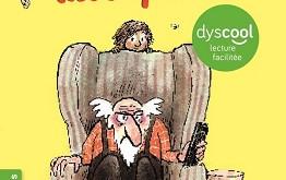 Le label Dyscool, des éditions Nathan, pour les enfants dyslexiques