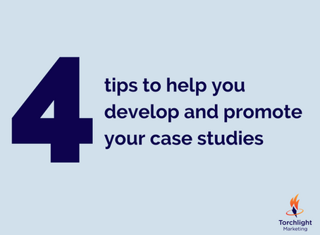 4 tips to help you develop and promote your case studies