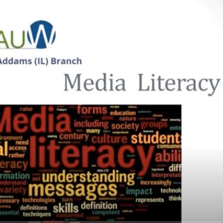 Media Literacy Presentation for AAUM Jane Addams Branch