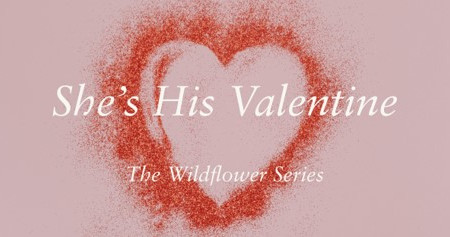 Exclusive Excerpt - She's His Valentine