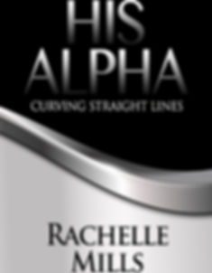 His Alpha by Rachelle Mills