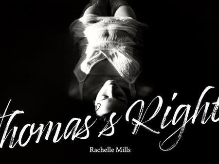 Bonus Chapter - Thomas's Right