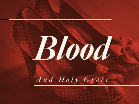 Blood and Holy Grace - Chapter 3