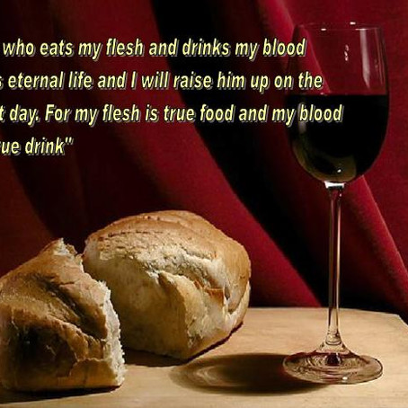 Eating Christ's Flesh and Drinking His Blood